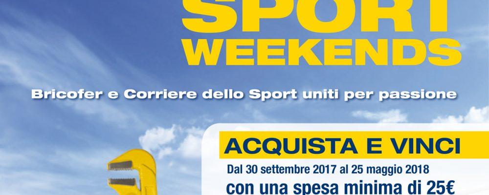 """""""Sport Weekend""""   Al via il concorso a premi Bricofer"""