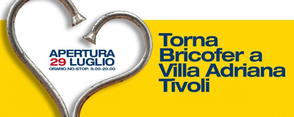 Bricofer torna a Tivoli (RM) con un nuovo punto vendita diretto